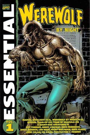 Essential Werewolf by Night, Vol. 1 by Tony Isabella, Gerry Conway, Mike Friedrich