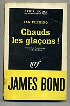 Chauds les glaçons by Ian Fleming