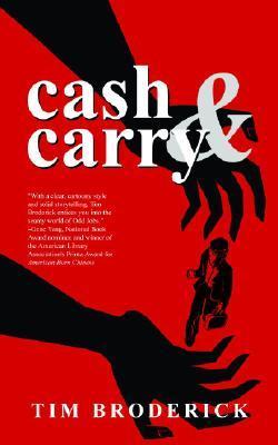 Cash & Carry: An Odd Jobs/David Diangelo Mystery by Tim Broderick