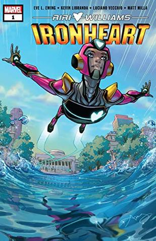 Ironheart (2018-) #1 by Kevin Libranda, Eve L. Ewing, Amy Reeder