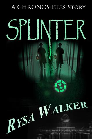 Splinter by Rysa Walker