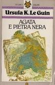 Agata e Pietra Nera by Ursula K. Le Guin, Mariarosa Giardina Zannini