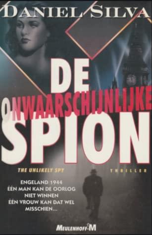 De onwaarschijnlijke spion by Daniel Silva