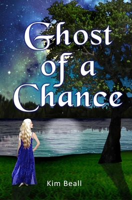 Ghost of a Chance by Kim Beall