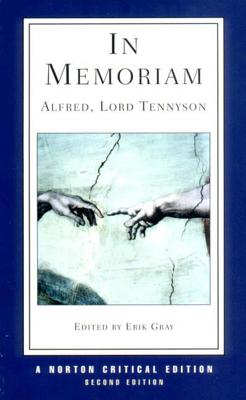 In Memoriam: Authoritative Text Criticism by Alfred Tennyson