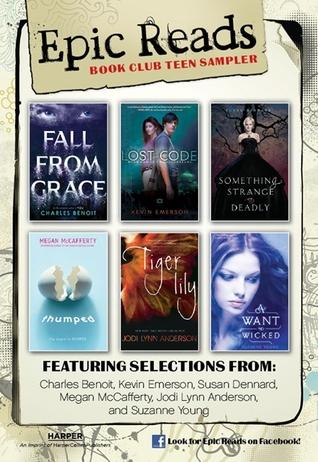 Epic Reads Book Club Sampler by Charles Benoit, Megan McCafferty, Kevin Emerson, Susan Dennard, Jodi Lynn Anderson, Suzanne Young