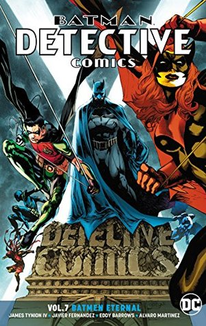 Batman: Detective Comics, Volume 7: Batmen Eternal by Phillip Briones, Eddy Barrows, Alvaro Martinez, James Tynion IV, Scot Eaton, Javier Fernández