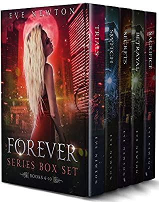 A Forever Series Box Set: Books 6-10 by Eve Newton