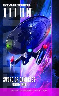 Star Trek: Titan 4 Sword of Democle by Thorne