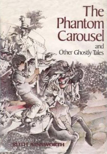 The Phantom Carousel, and Other Ghostly Tales by Ruth Ainsworth, Shirley Hughes