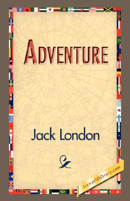 Adventure by Jack London