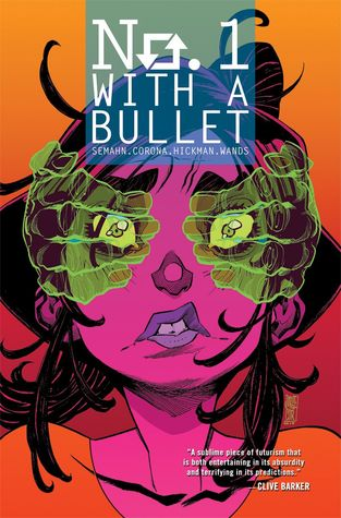 No. 1 with a Bullet by Steve Wands, Jacob Semahn, Jorge Corona, Jen Hickman