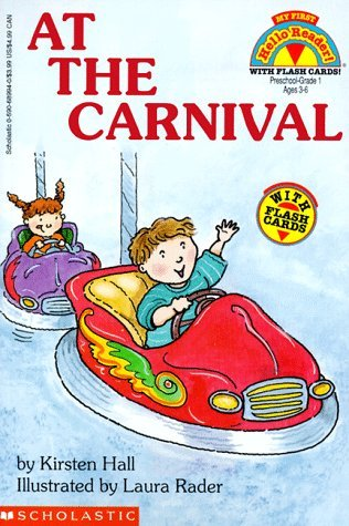 At the Carnival with Flash Cards (My First Hello Reader!) by Laura Rader, Kirsten Hall