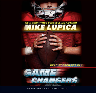 Game Changers: Book 1 - Audio Library Edition by Mike Lupica