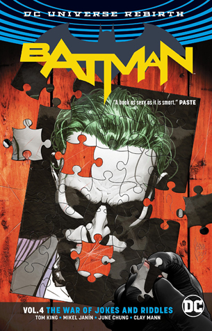 Batman, Volume 4: The War of Jokes and Riddles by Tom King, Clay Mann, Mikel Janín, June Chung