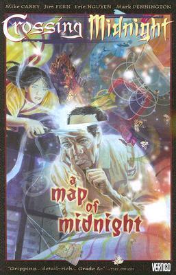 Crossing Midnight, Vol. 2: A Map of Midnight by Eric Nguyen, Mark Pennington, Mike Carey, Jim Fern