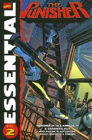 Essential Punisher, Vol. 2 by Klaus Janson, Mike Baron, Dave Ross, Roger Salick, Eliot R. Brown, Whilce Portacio, Ann Nocenti