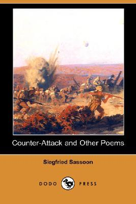 Counter-Attack and Other Poems by Siegfried Sassoon