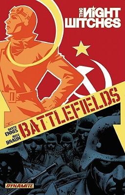 Battlefields, Volume 1: Night Witches by Garth Ennis, Russell Braun