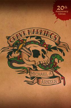 Grave Markings by Michael A. Arnzen
