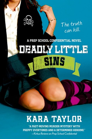 Deadly Little Sins by Kara Taylor, Kara Thomas