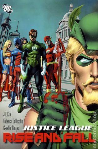 Justice League: Rise and Fall by J.T. Krul, Fabrizio Fiorentino