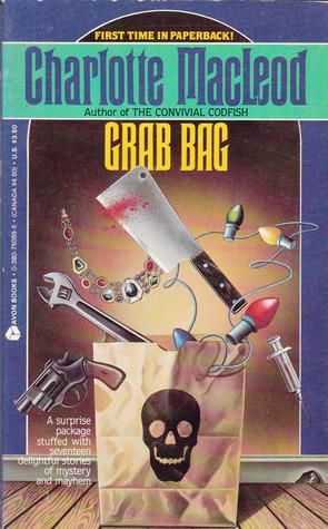 Grab Bag by Charlotte MacLeod