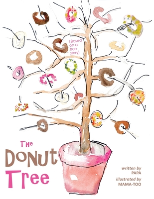The Donut Tree by Arthur Williams, Angela Williams