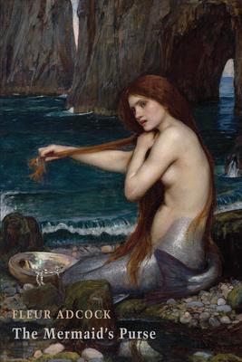 The Mermaid's Purse by Fleur Adcock