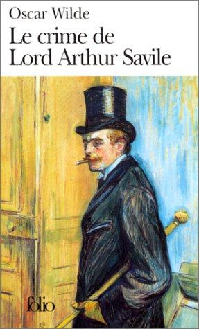 Le crime de Lord Arthur Savile et autres contes by Oscar Wilde