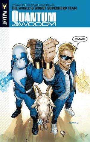 Quantum and Woody, Volume 1: The World's Worst Superhero Team by Tom Fowler, Ryan Sook, Dave Lanphear, James Asmus, Jordie Bellaire