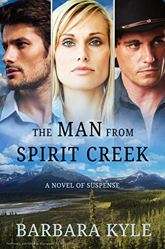 The Man From Spirit Creek by Barbara Kyle