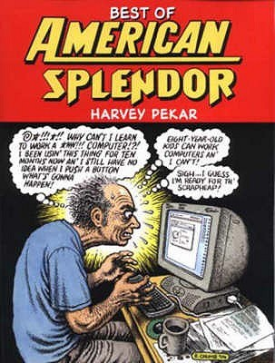 Best Of American Splendor by Harvey Pekar, Dean Haspiel