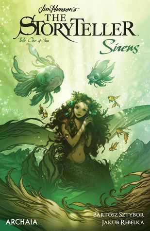Jim Henson's The Storyteller: Sirens #1 by Jakub Rebelka, Sztybor Bartosz, Cory Godbey