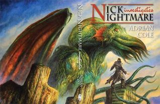 Nick Nightmare Investigates by Adrian Cole, Jim Pitts, Mike Chinn
