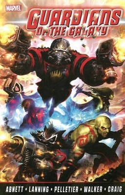 Guardians of the Galaxy: The Complete Collection, Volume 1 by Dan Abnett, Carlos Magno, Paul Pelletier, Andy Lanning, Brad Walker, Wes Craig