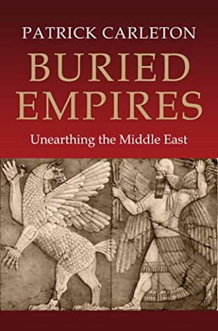 Buried Empires by Patrick Carleton