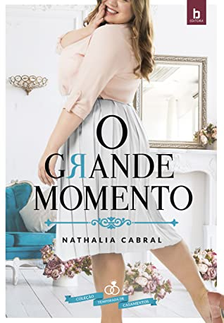 O Grande Momento  by Nathalia Cabral