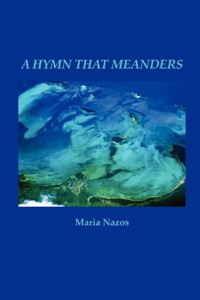 A Hymn That Meanders by Maria Nazos