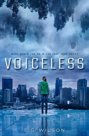 Voiceless by E.G. Wilson