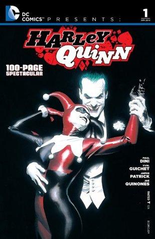 DC Comics Presents: Harley Quinn #1 by Yvel Guichet, Paul Dini, Doug Alexander, James Patrick, Ronnie, Joe Quiñones, Del Carmen