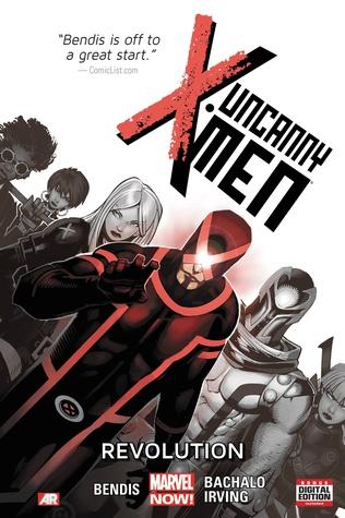 Uncanny X-Men, Volume 1: Revolution by Frazer Irving, Brian Michael Bendis, Tim Townsend, Chris Bachalo, Joe Caramagna