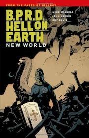 B.P.R.D. Hell on Earth, Vol. 1: New World by Mike Mignola, Guy Davis, John Arcudi