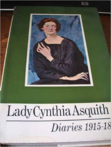 Diaries, 1915-1918 by Lady Cynthia Asquith