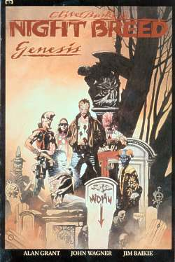 Clive Barker's Night Breed: Genesis by D.G. Chichester, Alan Grant, John Wagner, Jim Blaikie, Malcolm Smith, Clive Barker