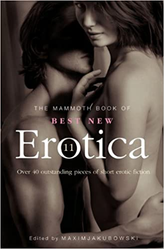 The Mammoth Book of Best New Erotica 11 by Remittance Girl, Zander Vyne, Delilah Devlin, Maxim Jakubowski