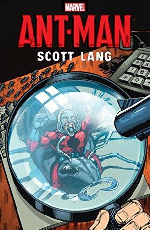 Ant-Man: Scott Lang by David Michelinie