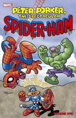 Peter Porker, the Spectacular Spider-Ham, Vol. 1 by Fred Hembeck, Éric Cartier, Mike Carlin, Steve Skeates, Tom DeFalco, Mark Armstrong, Jose Albelo, Steve Mellor, Mike Armstrong
