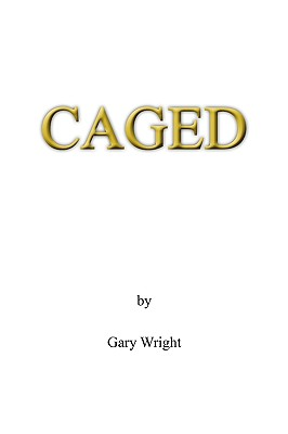 Caged by Gary Wright