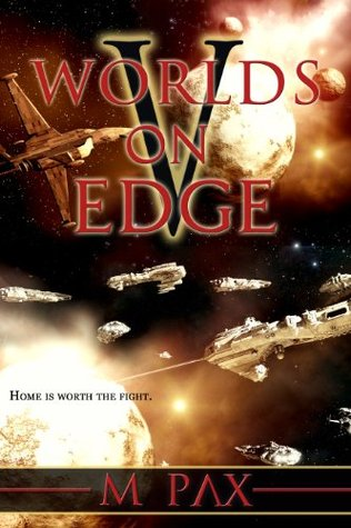 Worlds on Edge by M. Pax